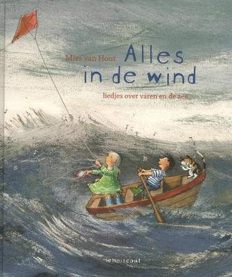 Cover van boek Alles in de wind: liedjes over varen en de zee